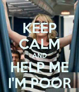 keep-calm-and-help-me-i-m-poor-12